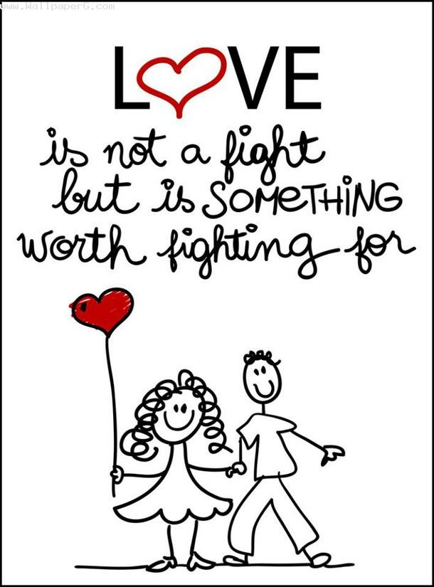 Love is not fight