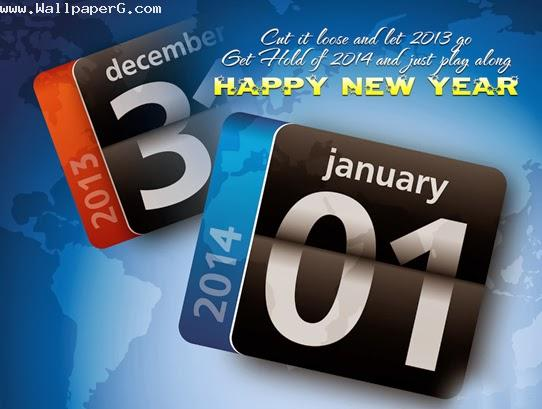 Let 2013 go get hold on 2014 ,wide,wallpapers,images,pictute,photos