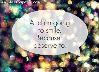 I deserve to smile ,wallpapers,images,