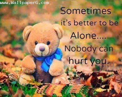 Its better to be alone 1