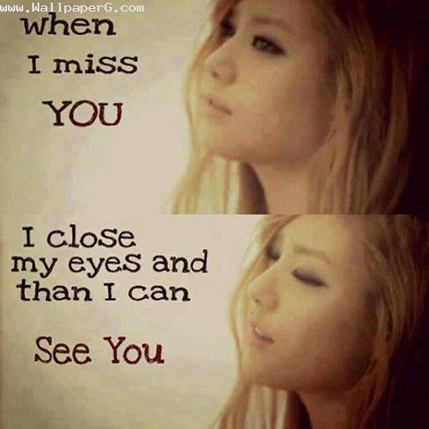 When i miss you i close my eyes