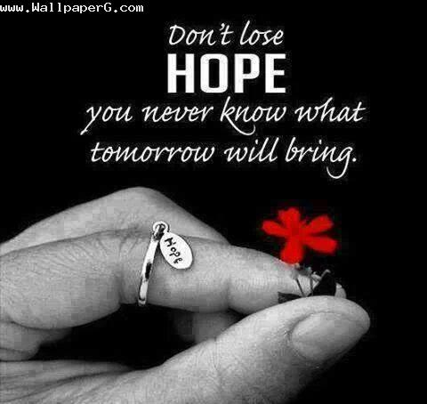 Never loss hope