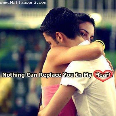 Nothing can replace you in my heart