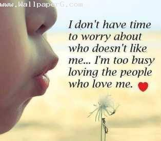 Too busy in loving people