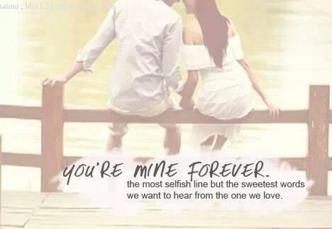 You are mine forever