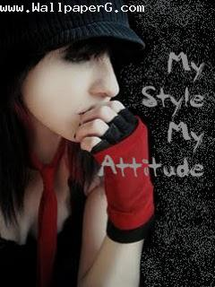 Girl my style my attitude ,wide,wallpapers,images,pictute,photos