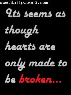 Heart made to be break