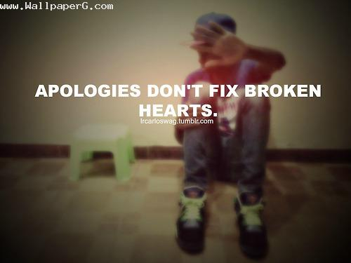 Apologies do not fix brok