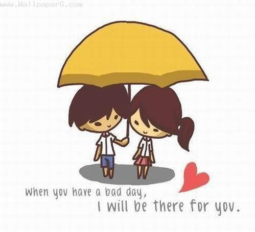 In bad time i will be there for you ,wide,wallpapers,images,pictute,photos
