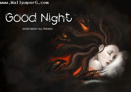 Good night all friends