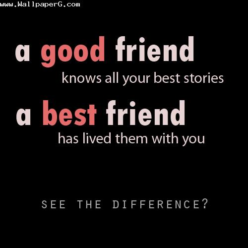 Good vs best friends