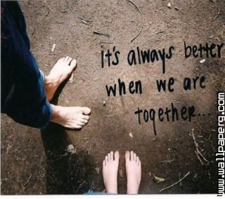Better together ,wide,wallpapers,images,pictute,photos