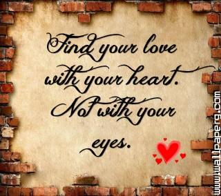 Find your love ,wide,wallpapers,images,pictute,photos