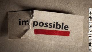 Imposible motivational quote ,wide,wallpapers,images,pictute,photos