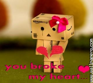 You broke my heart ,wide,wallpapers,images,pictute,photos