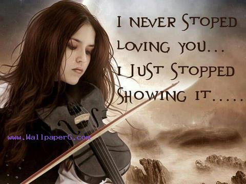 I never stopped loving you ,wide,wallpapers,images,pictute,photos