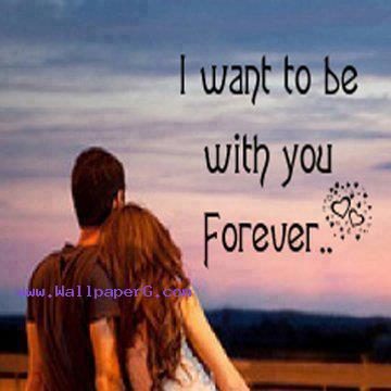 Download Want to be with you forever - Love and hurt quotes