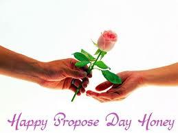 Happy propose day honey