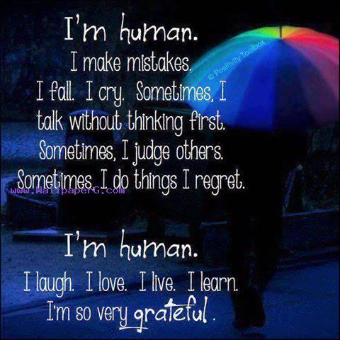 I am human ,wide,wallpapers,images,pictute,photos