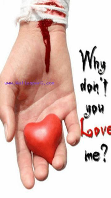 Why dont you love me ,wide,wallpapers,images,pictute,photos