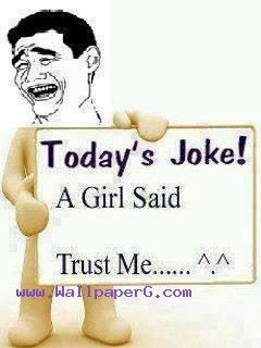 Todays joke ,wide,wallpapers,images,pictute,photos