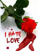 I hate rose of love