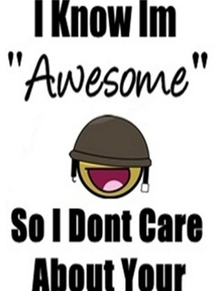 I know i am awesome
