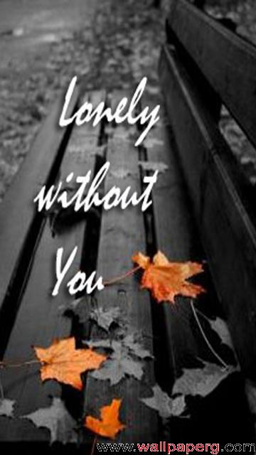 Lonely without u ,wide,wallpapers,images,pictute,photos
