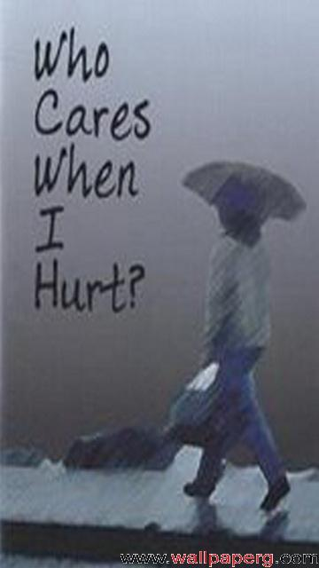Who care when i hurt
