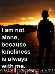 Loneliness is always with