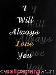 I ll always love u