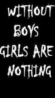 Without boys