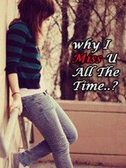 Why i miss u