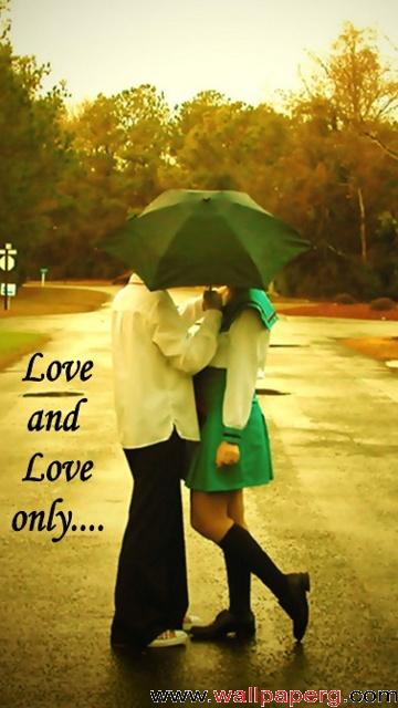 Love and love only