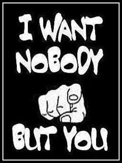 No body but you