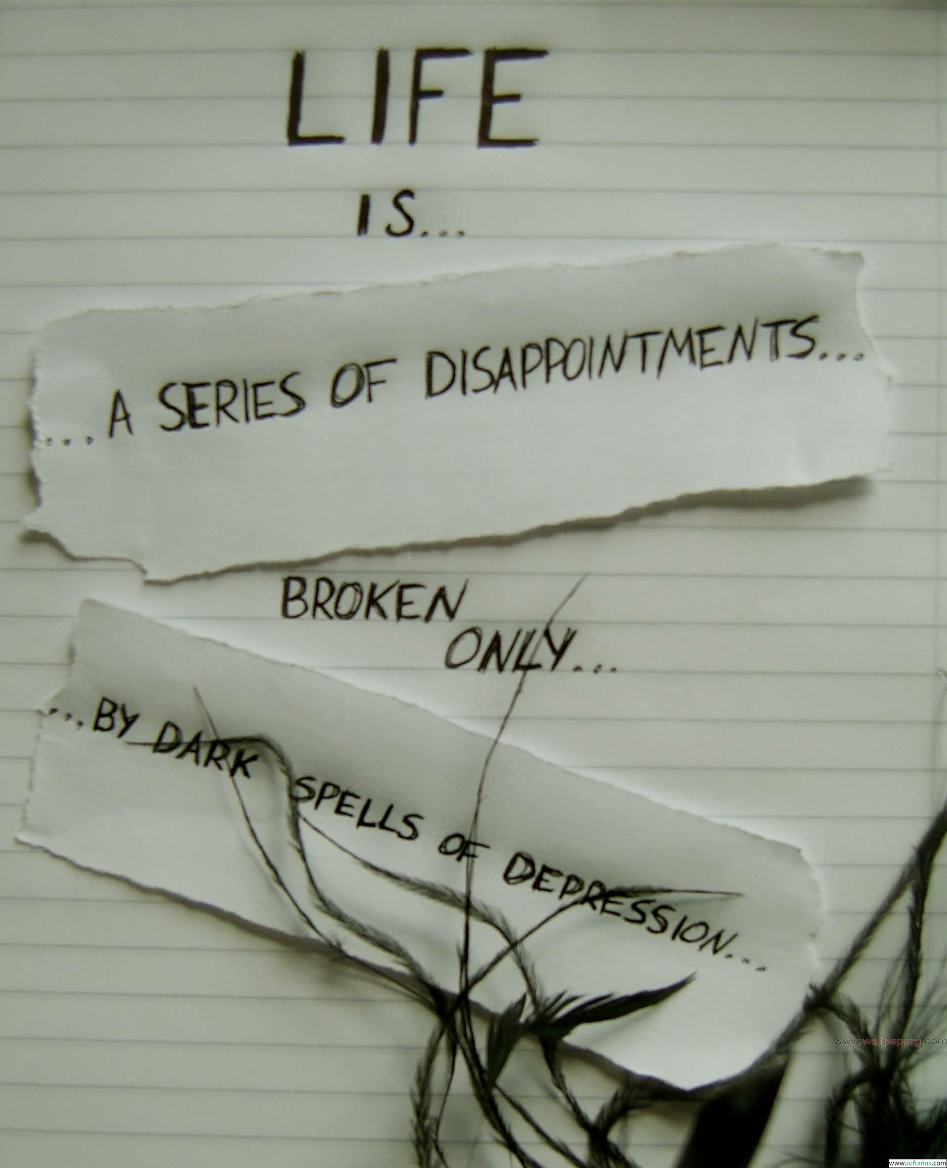 Series of disappointments ,wide,wallpapers,images,pictute,photos