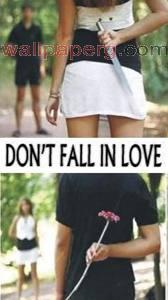 Don t fall in love
