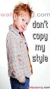 Don t copy my style ,wide,wallpapers,images,pictute,photos