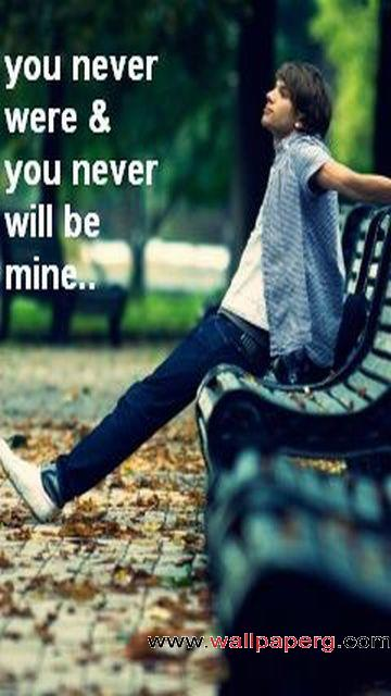 You will never be mine ,wide,wallpapers,images,pictute,photos