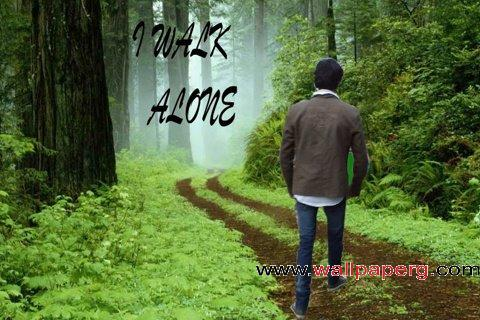 I walk alone ,wide,wallpapers,images,pictute,photos