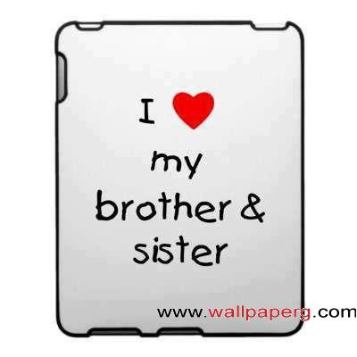 Download I Love My Bro N Sis Saying Quote Wallpapers Mobile Version