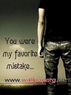 You were my favorite mistake