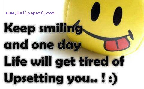 Keep smiling ,wide,wallpapers,images,pictute,photos