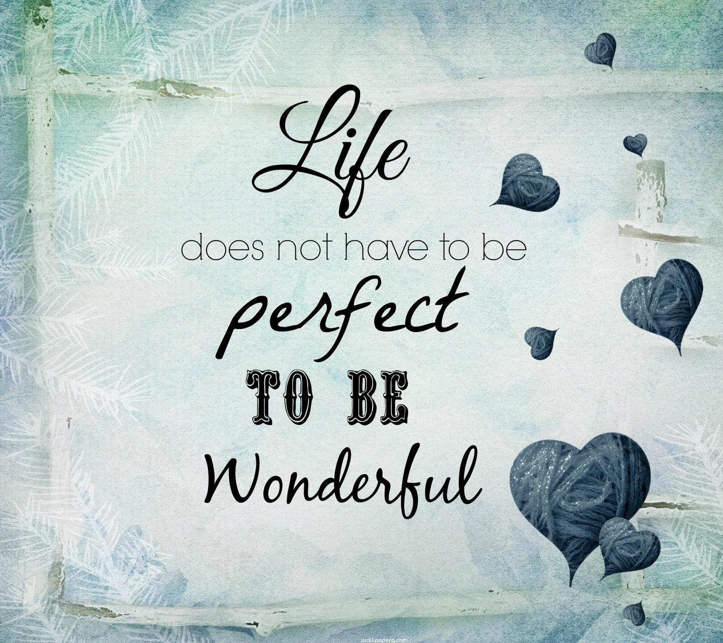 Download Wonderful Life Quote Hd Wallpaper For Laptop Mobile Cell Phone