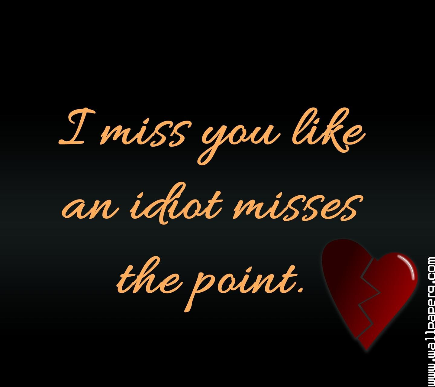 Download I Miss You9 Miss You Hd Wallpapers For Your Mobile Cell
