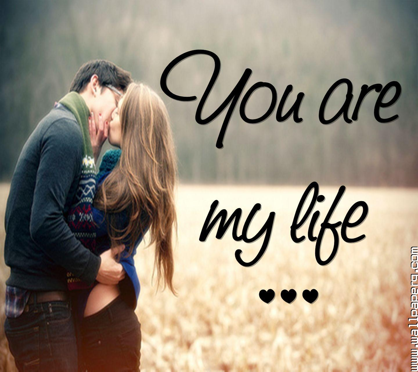 Download You Are My Life And Everything Romantic Couple Wallpapers